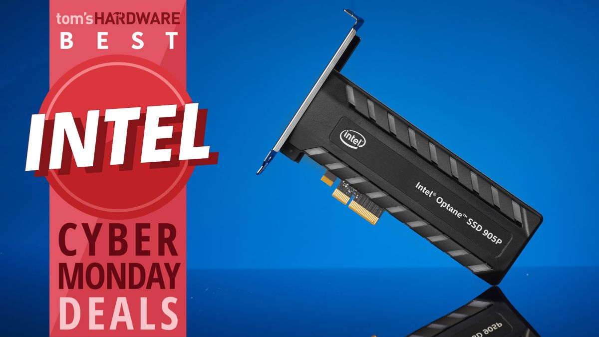 Best Intel Deals Get The Lowest Prices On Core Cpus And Speedy Ssds Tom S Hardware