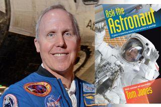 Astronaut Tom Jones, ask the astronaut