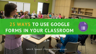 25 Ways to use Google Forms in the Classroom (with examples!)