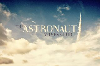 'The Astronaut Wives Club'