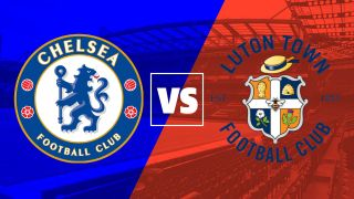 Chelsea vs Luton Town live stream: watch the FA Cup free in HD