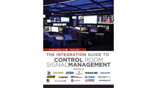 SCN—The Integration Guide to Control Room Signal Management