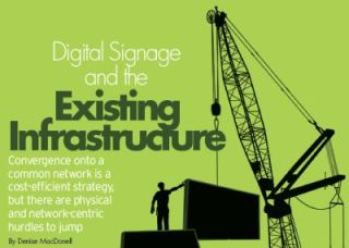 DIGITAL SIGNAGE AND THE EXISTING INFRASTRUCTURE