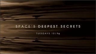 'Space's Deepest Secrets' on Science Channel