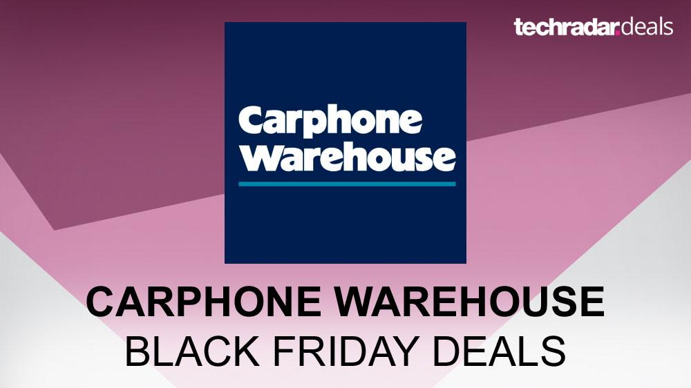 super popular 558e9 75dcd Black Friday Carphone Warehouse deals   TechRadar