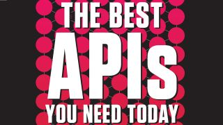 The best APIs you need today