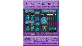Let's hope the free Lurker Chorus plugin sounds as colourful