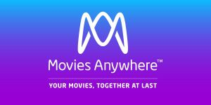 Movies Anywhere: Why It's Worth Checking Out If You Buy Digital Movies