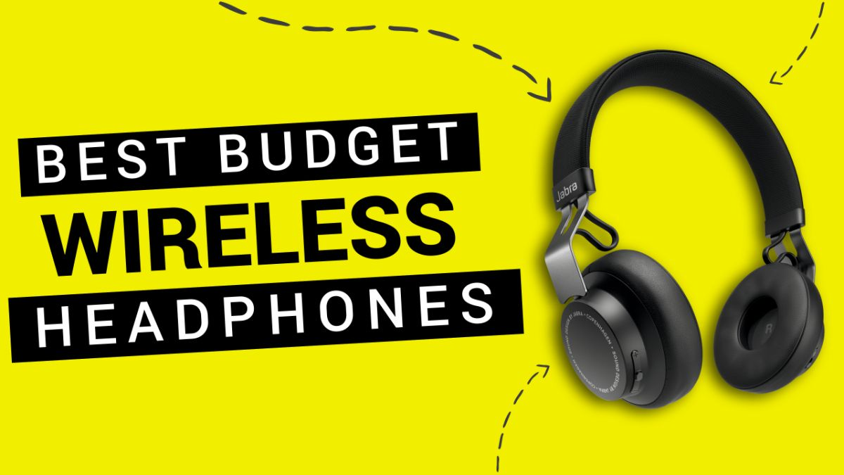 The best budget wireless headphones 2019: wire-free and wallet-friendly