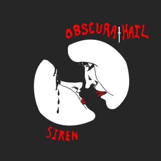 Obscura Hail - Siren