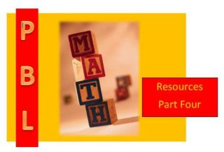 Math and Project Based Learning: 22 Amazing Resources - Part 4