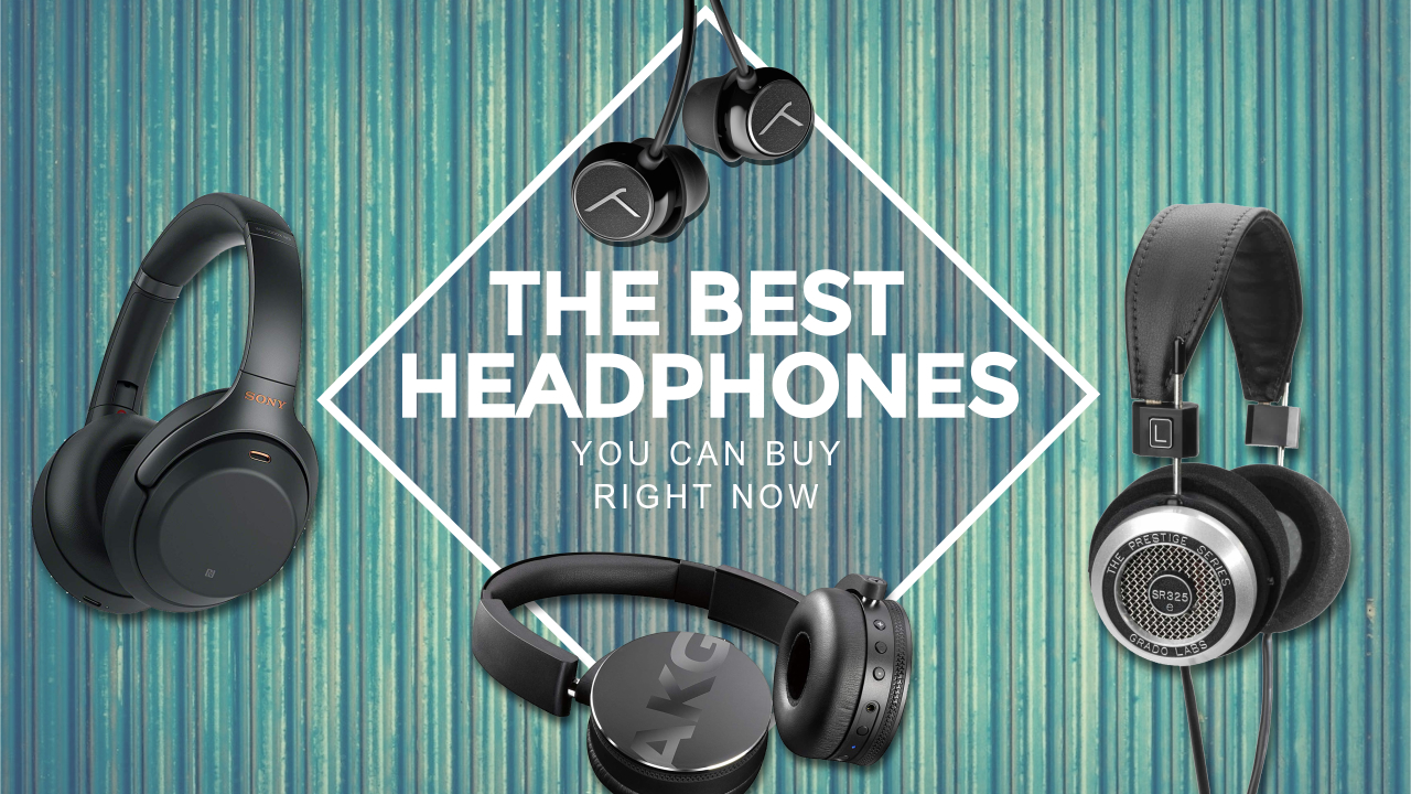 Best Headphones 2020 Take Your Listening Pleasure To A Whole New Level Louder