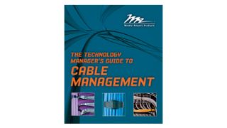 The Technology Manager's Guide to Cable Management