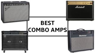 The 15 best combo amps 2021: Our choice of the best all-in-one combo amps for every budget