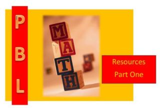 Math and Project Based Learning: 22 Amazing Resources, Part 1