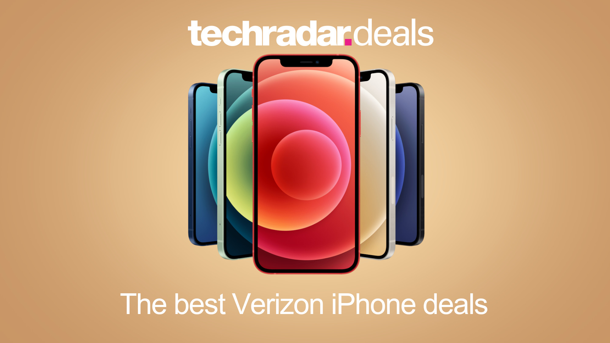 Verizon Iphone 12 Deals This Week S Best Offers And What You Need To Know Techradar
