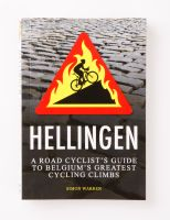 Hellingen: Guide to Belgium's Greatest Climbs