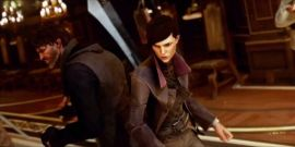 Don't Expect Dishonored 3 Anytime Soon