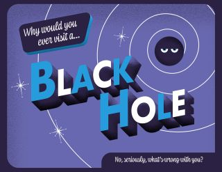 Dream of Visiting a Black Hole? Maybe Don't, Fun NASA Video Suggests