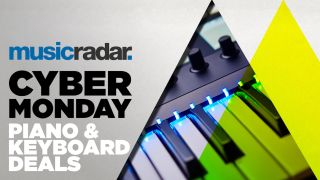 Cyber Monday keyboard piano and synth deals 2020: The biggest Cyber Monday piano and keyboard deals that are still live