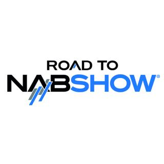 Road to NAB Show