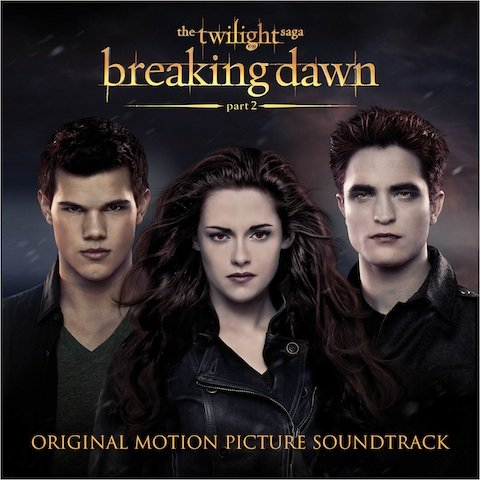 The Twilight Saga Breaking Dawn Part 2 Soundtrack Available Streaming Free Now Cinemablend
