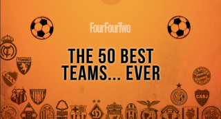 FourFourTwo's 50 Best Football Teams Ever
