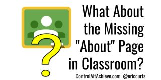 "What to do About the Missing ""About"" Page in Google Classroom?"
