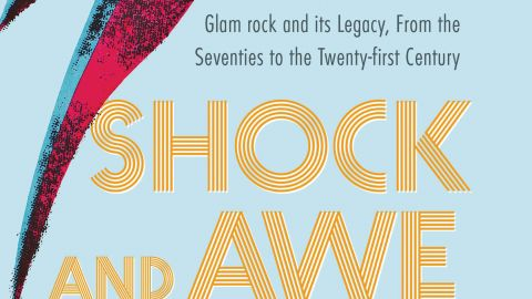 Simon Reynolds - Shock & Awe: Glam Rock And Its Legacy book cover