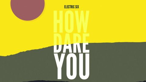 Cover art for Electric Six - How Dare You? album