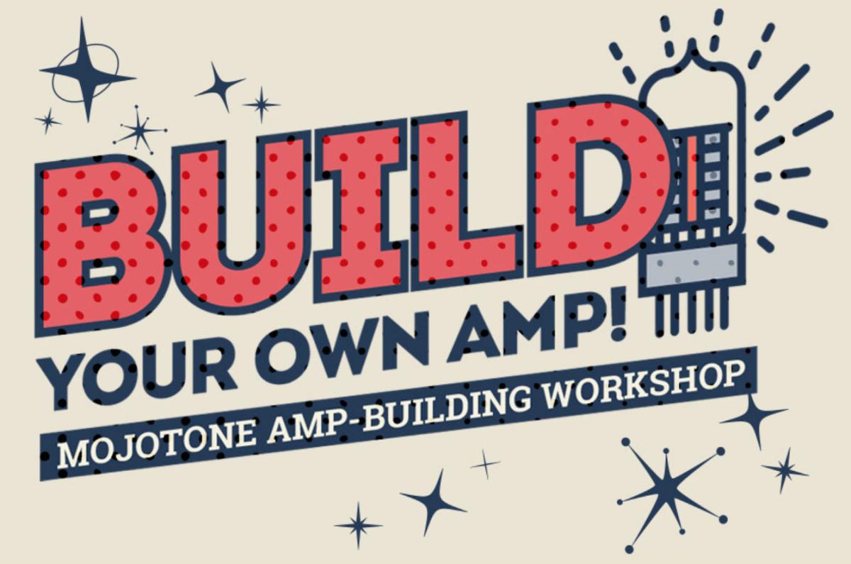 mojotone brings amp building workshop to sweetwater guitarworld. Black Bedroom Furniture Sets. Home Design Ideas