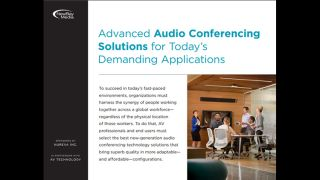 Advanced Audio Conferencing Solutions for Today's Demanding Applications
