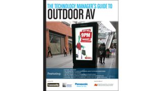 The Technology Manager's Guide to Outdoor AV