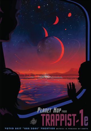Visit TRAPPIST-1e! NASA released this exoplanet travel poster to commemorate the discovery of seven Earth-size planets, three of them in the habitable zone, around the star TRAPPIST-1 39 light-years from Earth.