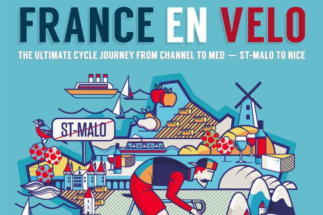 Photo: France en V�lo – The Ultimate Cycle Journey From Channel to Med – St-Malo to Nice by Hannah Reynolds and John Walsh.