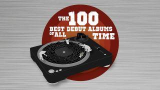 100 Best Debut Albums Ever