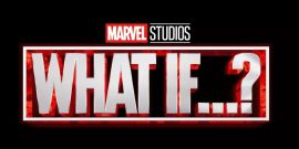 What If...?: 7 Scenarios We Want To See Play Out In The Disney+ Marvel TV Show