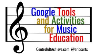 "G clef with ""Google Tools and Activities for Music education"""