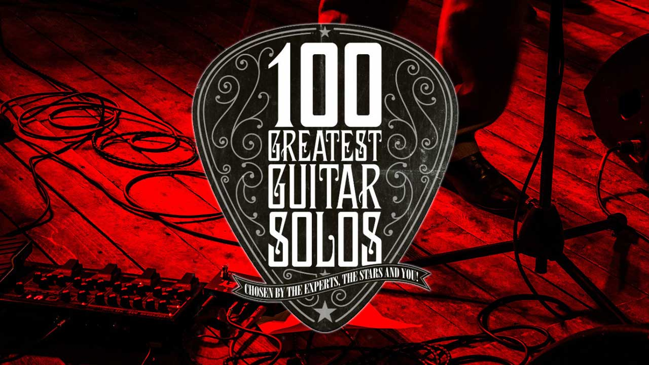 The 100 Greatest Guitar Solos In Rock Greatest Guitar Solos Ever