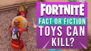 Fortnite Myths: Can toys kill?
