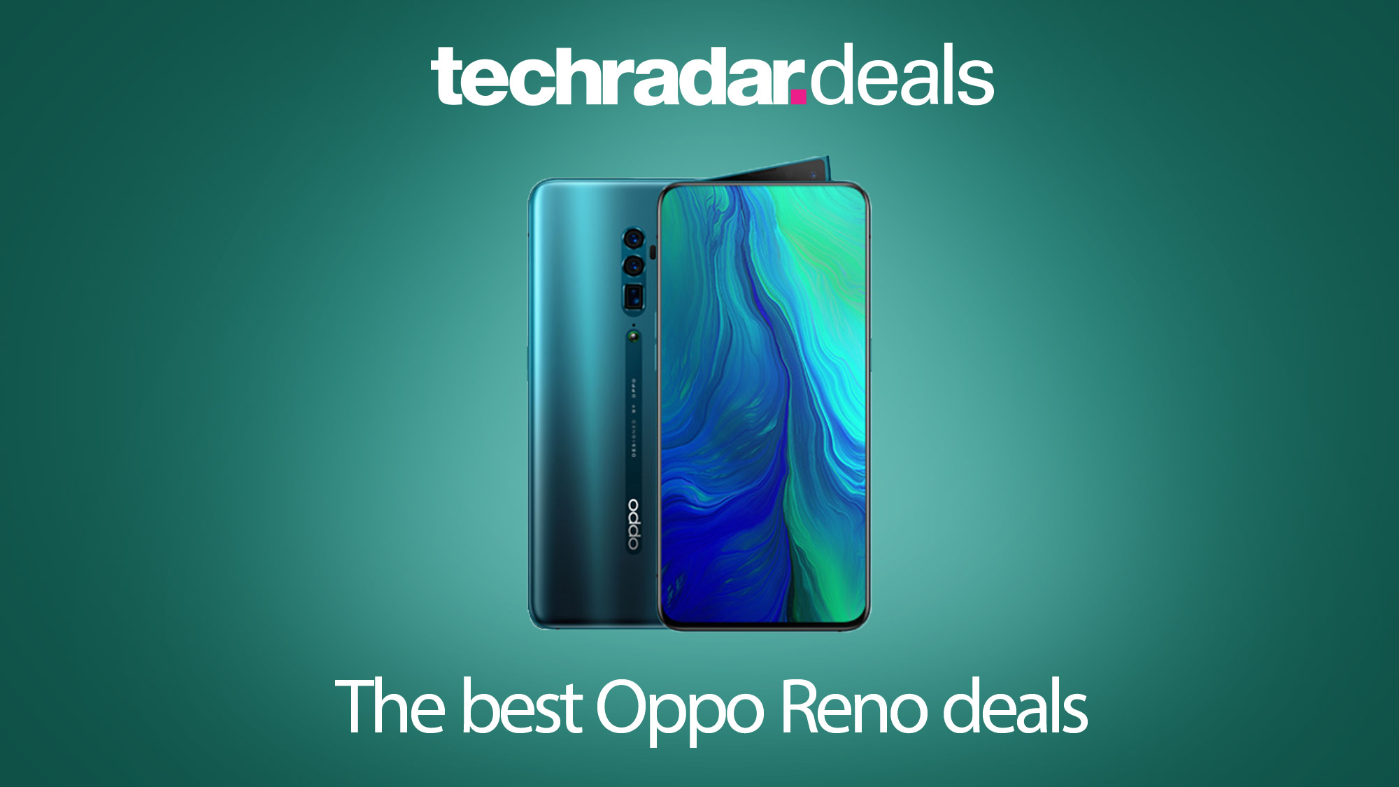 The best Oppo Reno and Oppo Reno 10x Zoom deals in September