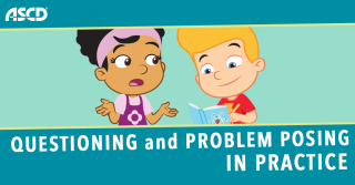 Questioning and Problem Posing In Practice