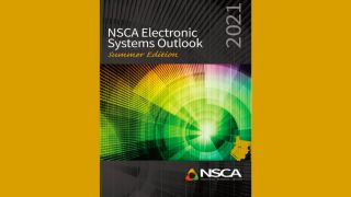 NSCA Electronic Systems Outlook report for Summer 2021