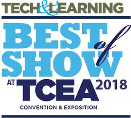 Tech & Learning's Best of Show @ TCEA 2018 Winners