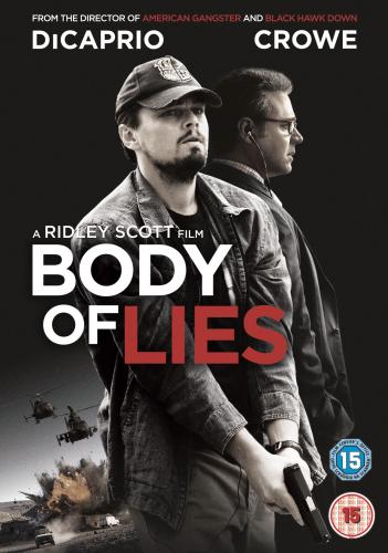 Body of Lies - Ridley Scott's explosive political action thriller starring Leonardo DiCaprio & Russell Crowe