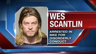 Wes Scantlin arrested in Milwaukee
