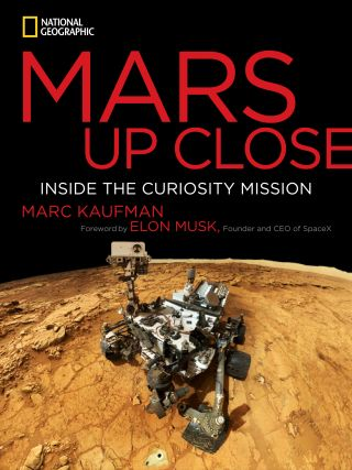 "The cover of Marc Kaufman's ""Mars Up Close: Inside the Curiosity Mission"" (National Geographic, 2014)."