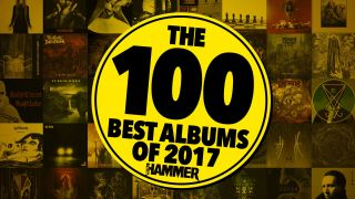 Metal Hammer's 100 best albums of 2017