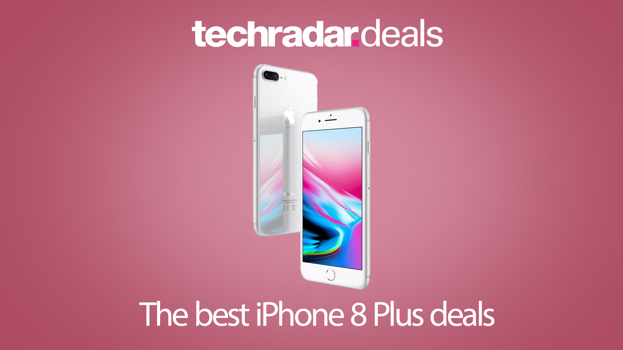 The best iPhone 8 Plus deals and UK contracts in September