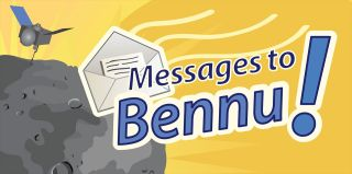 Messages to Bennu!